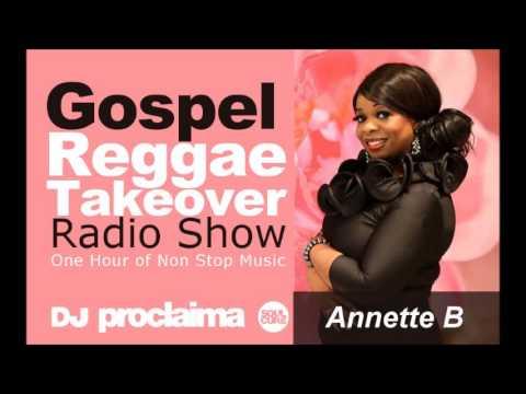 ONE HOUR GOSPEL REGGAE 2016   DJ Proclaima Reggae Takeover 2nd Dec