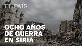 GUERRA DE SIRIA: OCHO AÑOS contados en CINCO MINUTOS
