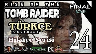 Rise of the Tomb Raider #24 Hikaye Sonu (PC) Türkçe