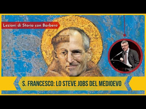 San Francesco: lo Steve Jobs del Medioevo - Alessandro Barbero (2020)