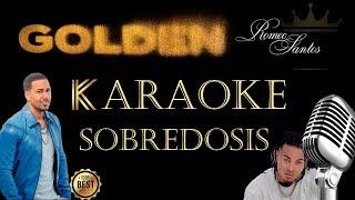 Romeo Santos - Sobredosis (Karaoke) ft. Ozuna
