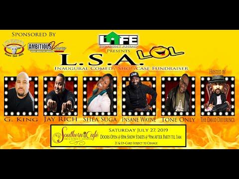 🎥 The L.S.A. LOL Inaugural Comedy Show Fundraiser 7/27/19