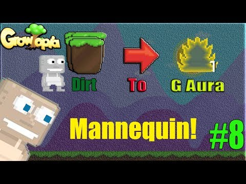 Growtopia - Dirt to Golden Aura #8 | 300 Mannequin Tree !