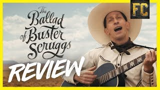 The Ballad of Buster Scruggs Review | Flick Connection