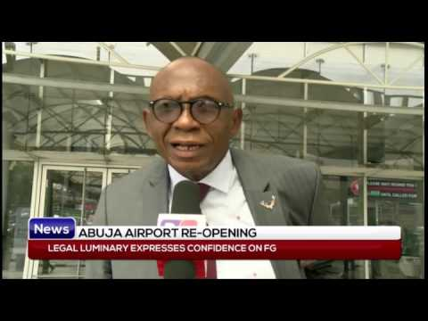 ABUJA AIRPORT RE-OPENING: Legal luminary expresses confidence on FG