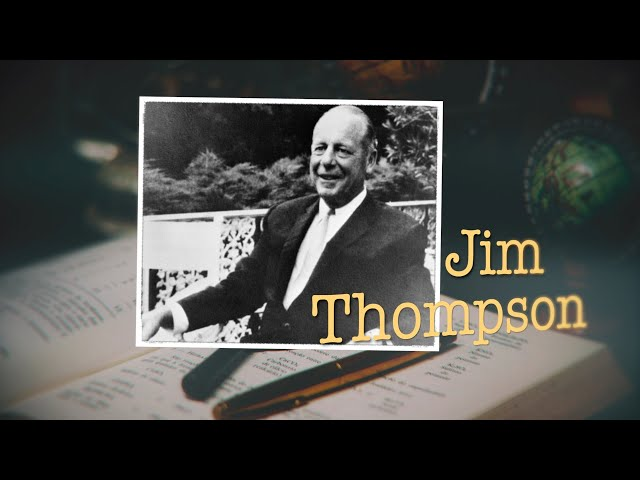 Asia's Mysteries Uncovered - Jim Thompson (w/ subtitles)