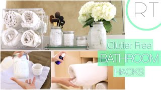 Clutter Free Bathroom Hacks + DIY