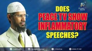 DOES PEACE TV SHOW INFLAMMATORY SPEECHES?