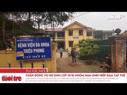 Chấn động vụ nữ sinh lớp 10 bị nhóm nam sinh hiếp dâm tập thể