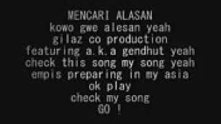 Lirik lagu mencari alasan versi hip hop