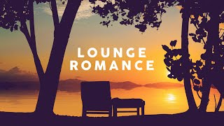 Lounge Romance - Cool Music 2021