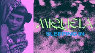 Miquela - Sleeping In (Official Lyric Video)