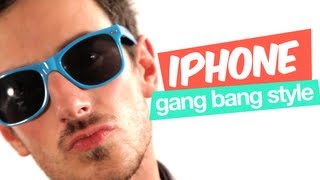 IPHONE GANG BANG STYLE  (PARODIE GANGNAM STYLE) - MANU MAIS PAS TROP