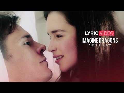 "Lyric video: ""Imagine Dragons - Not Today"" from Me Before You"