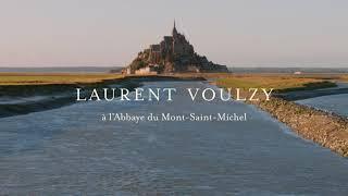 Laurent Voulzy - Live à l'Abbaye du Mont Saint-Michel (Teaser)