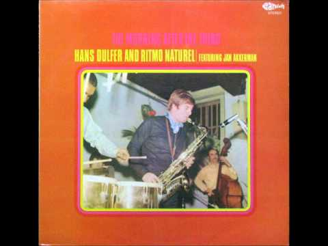 Hans Dulfer  - Morning after the Third (1970) Full Album