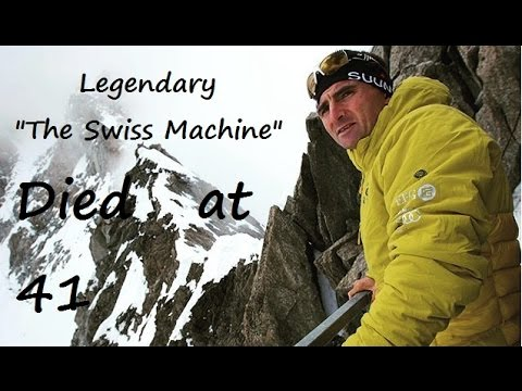"Legendary climber ""The Swiss Machine"" climber Ueli Steck dies Near Mount Everest 30 April 2017"