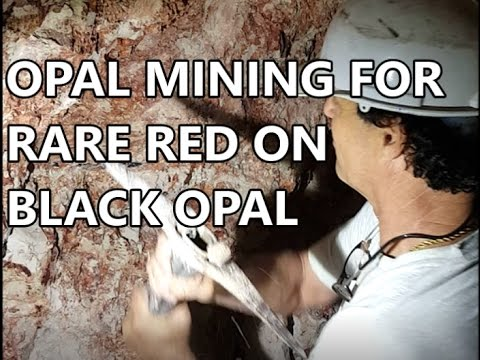 OPAL MINING FOR RARE RED ON BLACK OPAL