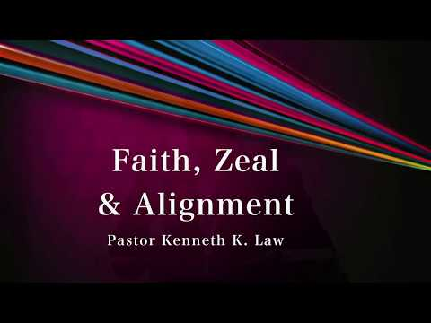 Faith, Zeal and Alignment