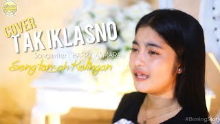 Download Lagu TAK IKLASNO - Happy Asmara | Cover Bening Story mp3