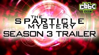 The Sparticle Mystery - Season 3 Trailer on CBBC