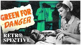 Green for Danger (1946) Starring Alastair Sim and Trevor Howard - Full Movie