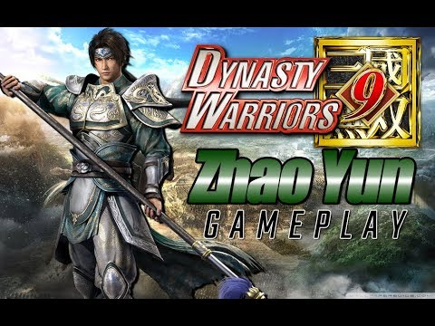 Dynasty Warriors 9 - Zhao Yun Gameplay - Part 1