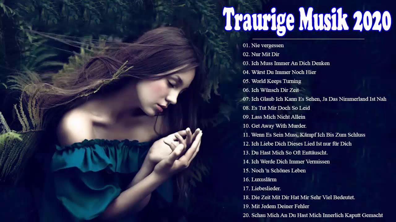Traurige Musik zum Nachdenken 2020 😖 Traurige Musik zum