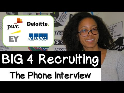 BIG 4 RECRUITING 101 | Part 2. The Phone Interview