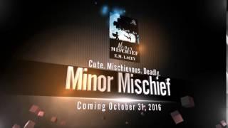 Minor Mischief