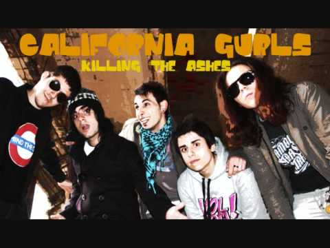 Killing The Ashes - California Gurls (Katy Perry Pop-Punk Cover)
