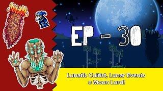 Lunatic Cultist, Lunar Events  e Moon Lord - Terraria [EP 30] Pt Br