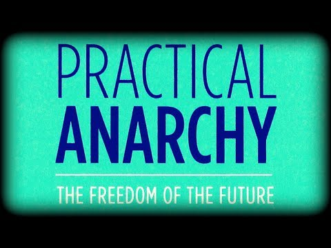Stefan Molyneux - Practical Anarchy: The Freedom of the Future