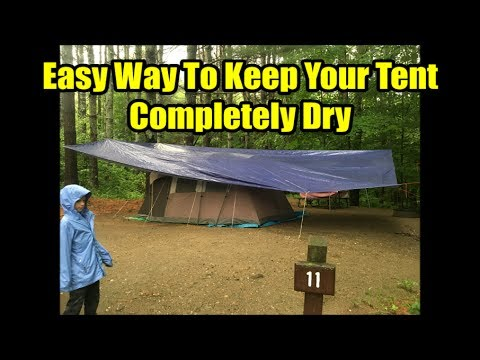 Easy Way to Use a Tarp to Keep Your Tent Completely Dry