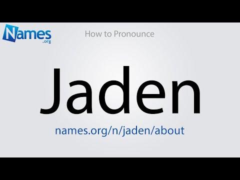 How to Pronounce Jaden