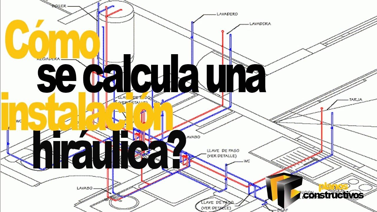 Como se calcula una instalaci n hidr ulica youtube for Instalacion hidraulica de una alberca