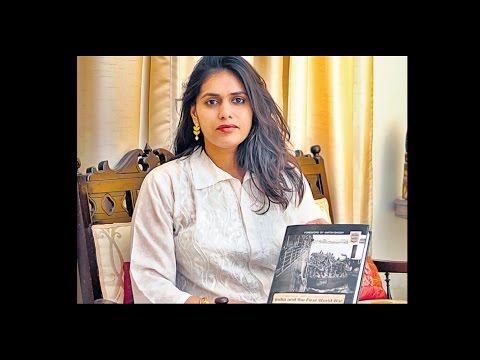 Vedica Kant talks about how the First World War changed India