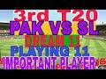 PAK VS SL 3RD T20 DREAM 11 PLAYING 11 IMPORTANT PLAYER DREAM11 PRO PLUS PAKISTAN VS SRILANKA 3RD T20