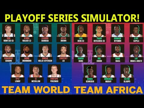 TEAM AFRICA VS TEAM WORLD! WHO WOULD WIN IN A 7 GAME SERIES? PLAYOFF SERIES SIMULATOR