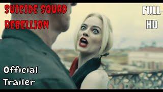 THE SUICIDE SQUAD - Rebellion Trailer | Films 4ever