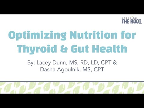 Optimizing Nutrition for Thyroid & Gut Health from YouTube · Duration:  1 hour 3 minutes 55 seconds