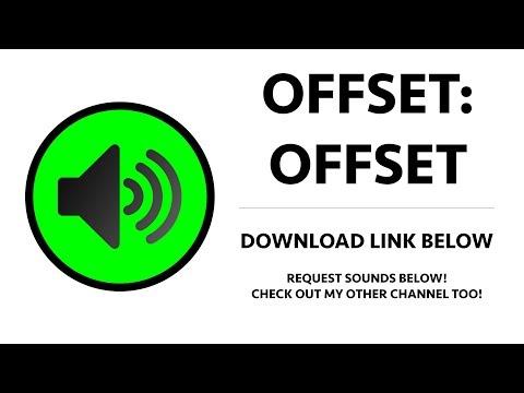 Offset (Migos) - Offset Sound Effect - YouTube