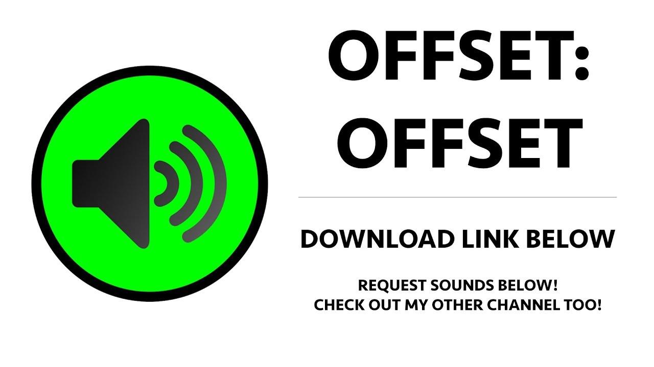 Offset (Migos) - Offset Sound Effect