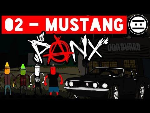 LOS PANX - 02 - Mustang (#NEGAS)