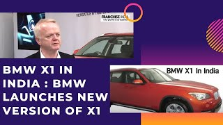 BMW X1 in India   BMW launches new