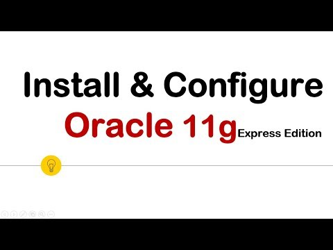 How To Install Oracle 11g Express Edition