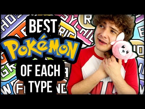 My Best Pokemon Of EVERY Type!