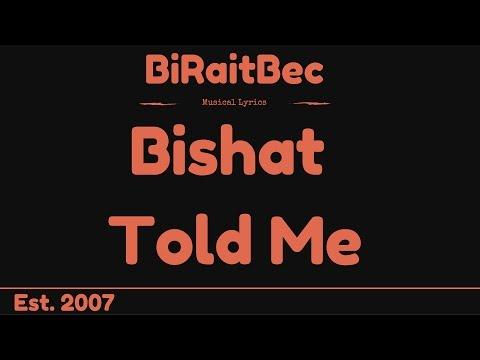 Bishat - Told Me - Lyrics