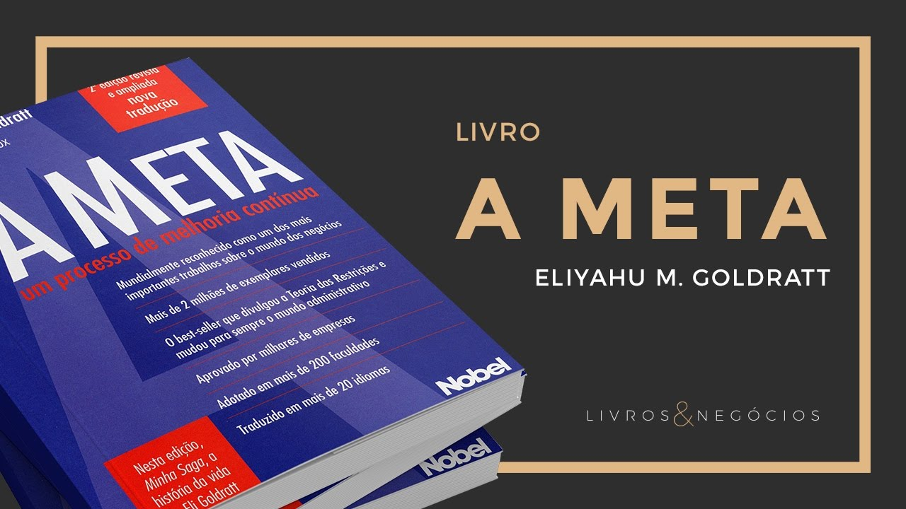 Livro | A Meta - Eliyahu Goldratt #47 - YouTube