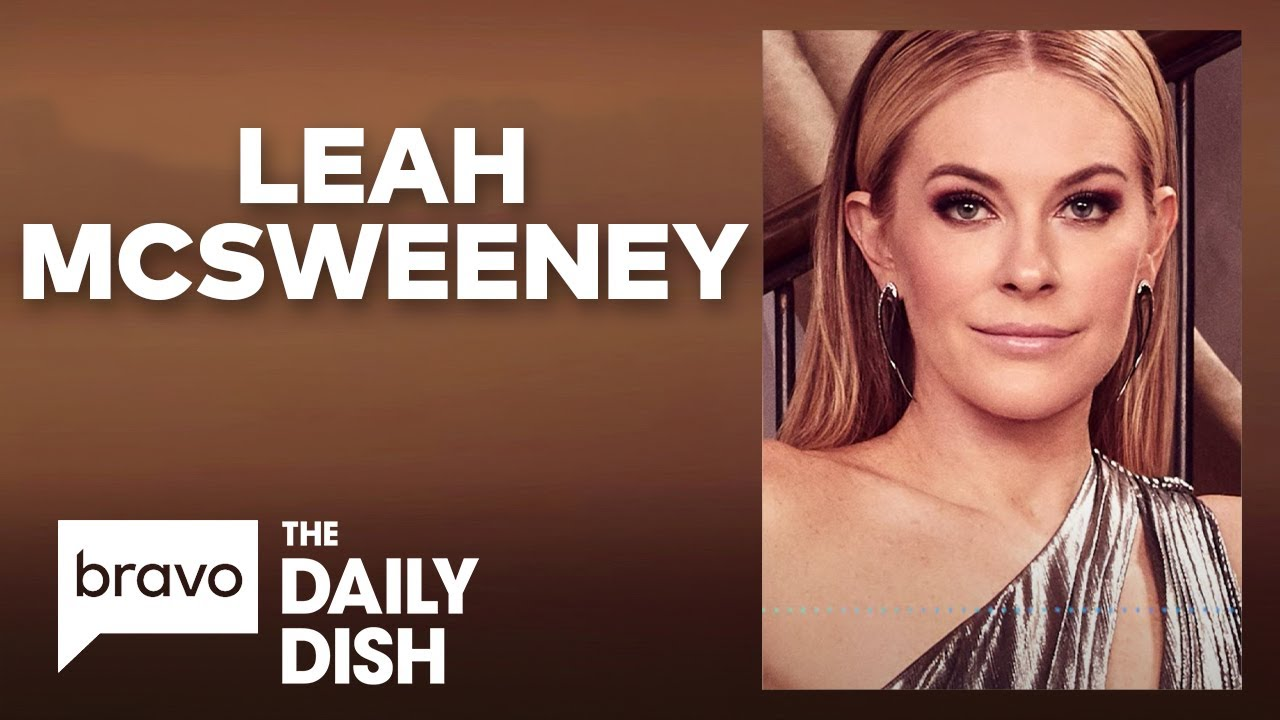 Leah McSweeney Explains How She Got Tinsley Mortimer To Do the WAP Dance | Daily Dish Podcast